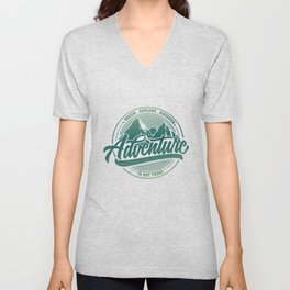 Dream Explore Discover Adventure Is Out There gr Unisex V-Neck