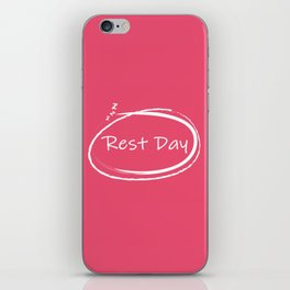 Rest Day iPhone Skin