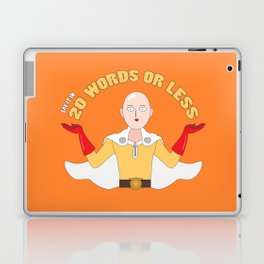 Saitama's motto - 20 words or less! Laptop & iPad Skin