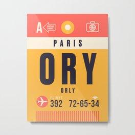 Luggage Tag B - ORY Paris Orly France Metal Print