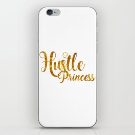 Hustle Princess iPhone Skin