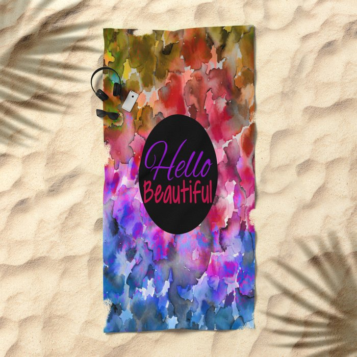 HELLO BEAUTIFUL Colorful Art Typography Inspirational Abstract Watercolor Painting Ombre Rainbow Beach Towel