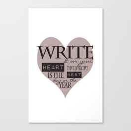 Write It On Your Heart Design Canvas Print