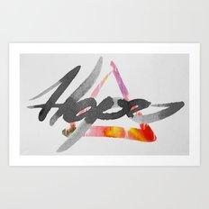 #hope Art Print