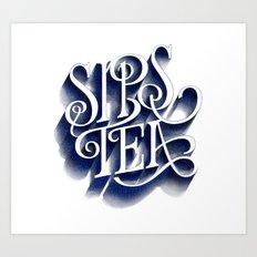 Sips Tea Art Print