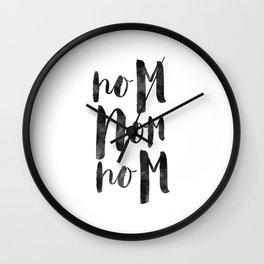 kitchen wall art,kitchen decor, nom nom nom,food quote,funny,kitchen poster,quote art,wall art Wall Clock