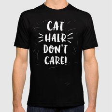 Cat Hair Don't Care MEDIUM Black Mens Fitted Tee