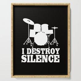 I destroy silence. Serving Tray