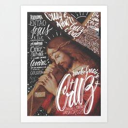 Carregou sua própria cruz Art Print
