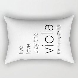 Live, love, play the viola Rectangular Pillow