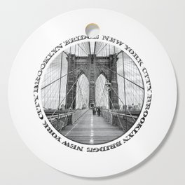 Brooklyn Bridge New York City (black & white with text) Cutting Board