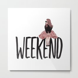 Waiting for weekend Metal Print