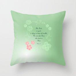 Nahum  1:7 Throw Pillow