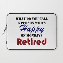 Retired On Monday Funny Retirement Retire Burn Laptop Sleeve
