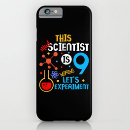 9th Birthday This Mad Scientist Is 9 Let's Experiment iPhone Case