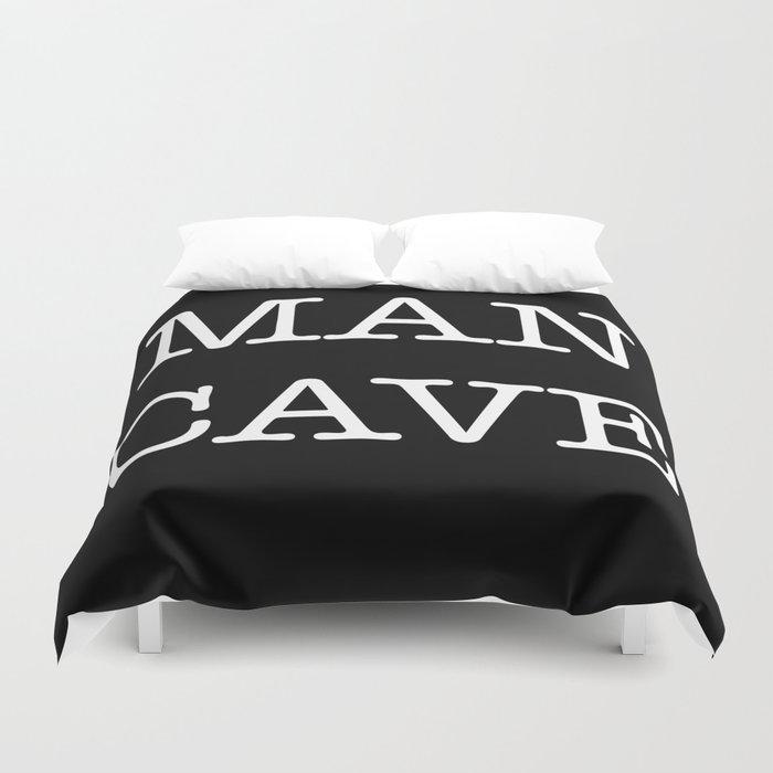 MAN CAVE Duvet Cover
