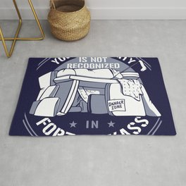 YOUR AUTHORITY IS NOT RECOGNIZED IN FORT KICKASS Rug