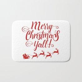 MERRY CHRISTMAS YALL Bath Mat