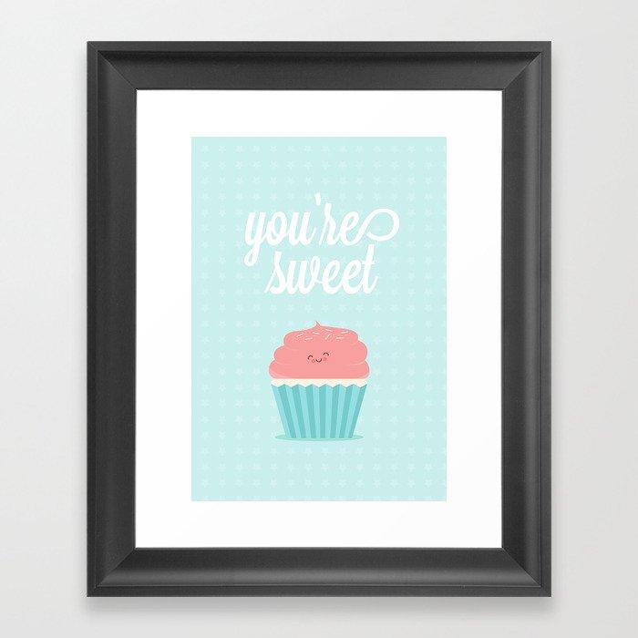 You're Sweet  Framed Art Print