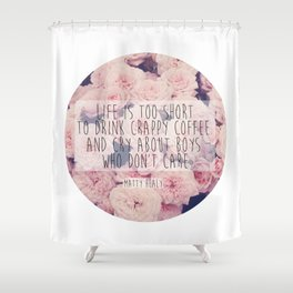 Matt Healy Quote Shower Curtain