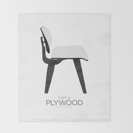 Chairs - A tribute to seats: I'm a Plywood (poster) Throw Blanket
