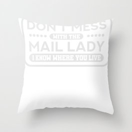 Mail Lady Gift Postal Worker Postman Throw Pillow