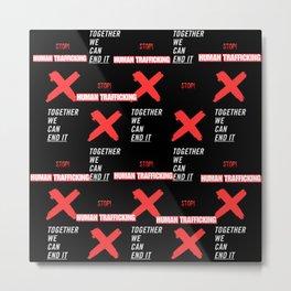 STOP HUMAN TRAFFICKING-ABSTRACT PATTERN Metal Print