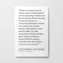 16     | Lysander Spooner | Lysander Spooner Quotes | 200608 Metal Print