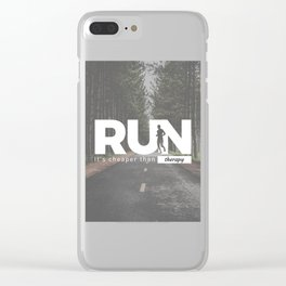 Run Cheaper Than Therapy Running Runners Treatment Clear iPhone Case