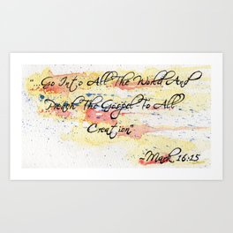 Mark 16:15 Art Print