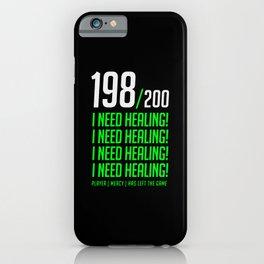 i need healing iPhone Case