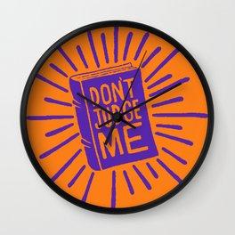 don't judge me Wall Clock