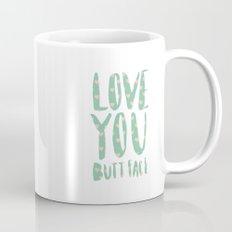 Love you butt face - mint Mug