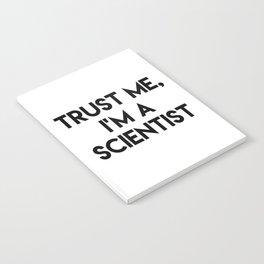 Trust me I'm a scientist Notebook