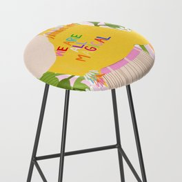 We are magical Bar Stool