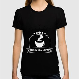 Choose the coffee T-shirt