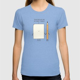 Together we can do great things! T-shirt
