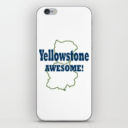 Yellowstone Awesome! iPhone Skin