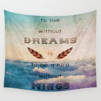mandie manzano Wall Tapestries featuring Dreams Are Wings by Diogo Verissimo