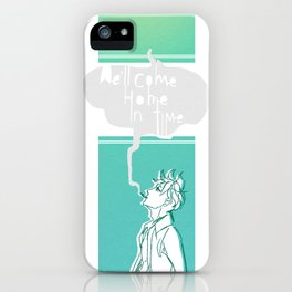 We'll Come Home iPhone Case