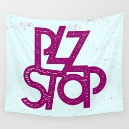 Plz Stop Wall Tapestry