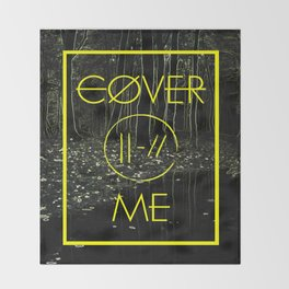 Cover Me Throw Blanket