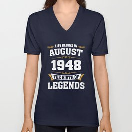 August 1948 70 the birth of Legends Unisex V-Neck