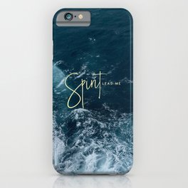 Spirit Lead Me iPhone Case
