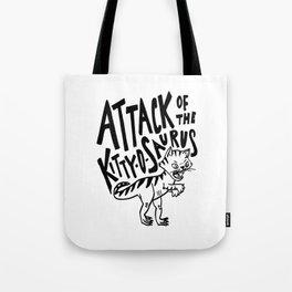 The Attack of Kitty-o-Saurus! Tote Bag