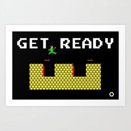 GET READY Art Print