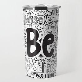 Lab No. 4 - Inspirational Positive Quotes Poster Travel Mug