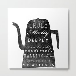 Truly Madly Deeply Metal Print