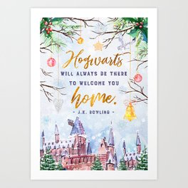 Hogwarts will always Art Print