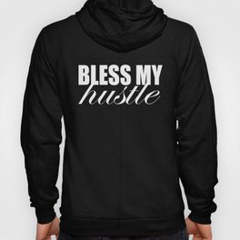 Simple Bless My Hustle Logo Hoody